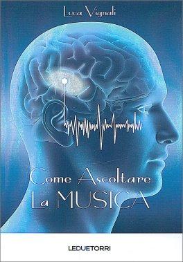 Come Ascoltare la Musica