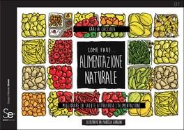 Macrolibrarsi - Come Fare... Alimentazione Naturale