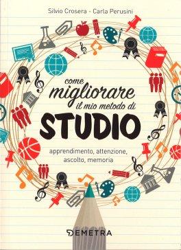 Come Migliorare il Mio Metodo di Studio