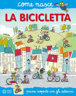 Come nasce la Bicicletta