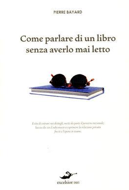 Come parlare di un libro senza averlo mai letto pierre bayard - Scheda di un libro letto ...