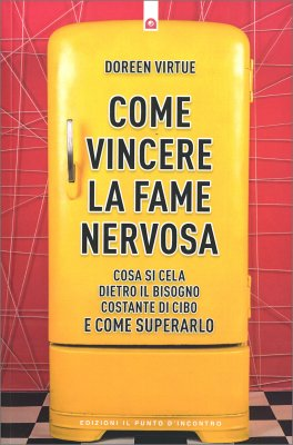 Come Vincere la Fame Nervosa