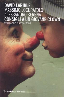 Macrolibrarsi - Consigli a un Giovane Clown