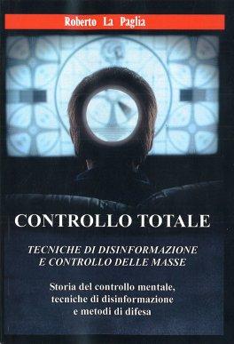 Controllo Totale: Tecniche di Disinformazione e Controllo delle Masse