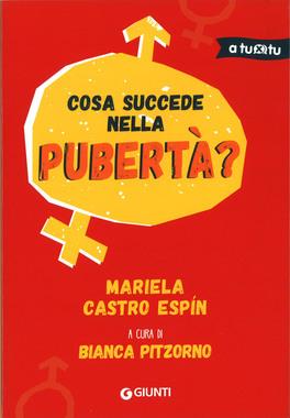 COSA SUCCEDE NELLA PUBERTà? di Mariela Castro Espin