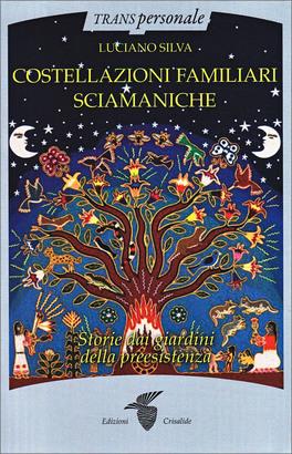 Macrolibrarsi - Costellazioni Familiari Sciamaniche