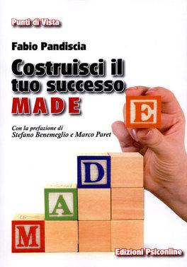 Costruisci Il Tuo Successo. M.A.D.E.