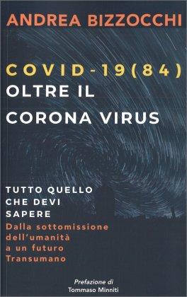Covid 19(84) - Oltre il Corona Virus