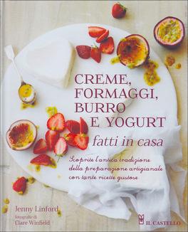 Creme, Formaggi, Burro e Yogurt Fatti in Casa