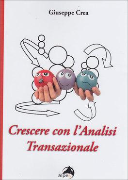 Macrolibrarsi - Crescere con l'Analisi Transazionale