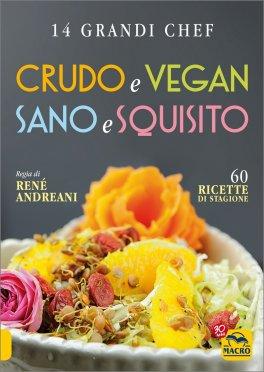 Crudo e Vegan - Sano e Squisito