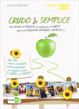 Crudo & Semplice - Fermare e Guarire il Diabete -  DVD