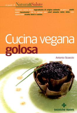 Cucina Vegana Golosa