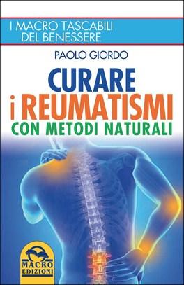 Curare i Reumatismi con Metodi Naturali