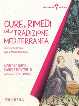 Cure e Rimedi della Tradizione Mediterranea