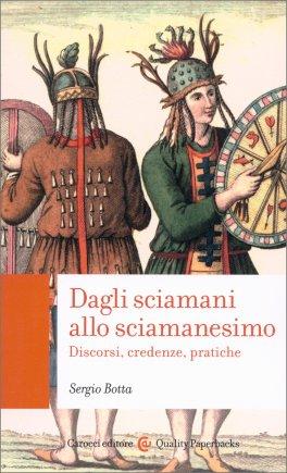 Macrolibrarsi - Dagli Sciamani allo Sciamanesimo
