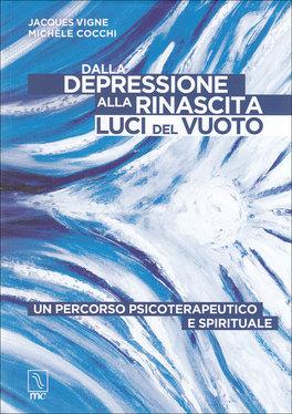 Dalla Depressione alla Rinascita