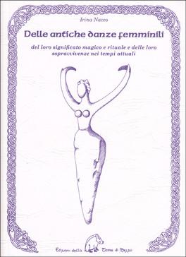 Macrolibrarsi - Delle Antiche Danze Femminili