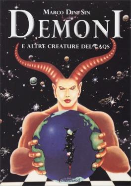 Demoni E Altre Creature Del Caos Marco Dini Sin
