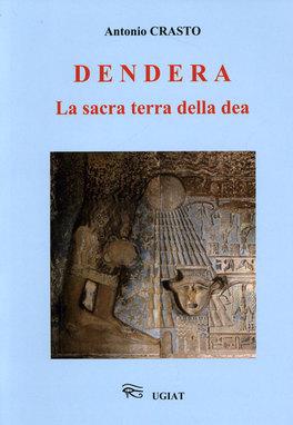 Dendera - La Sacra Terra della Dea