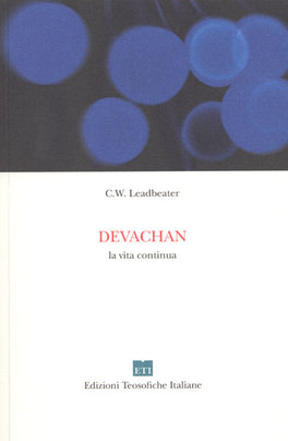 DEVACHAN - LA VITA CONTINUA di Charles Webster Leadbeater
