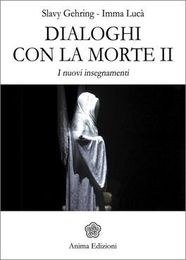 Dialoghi con la Morte - Vol. 2