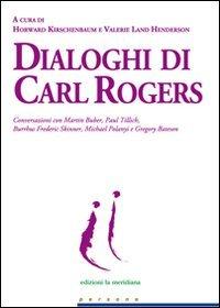 Macrolibrarsi - Dialoghi di Carl Rogers