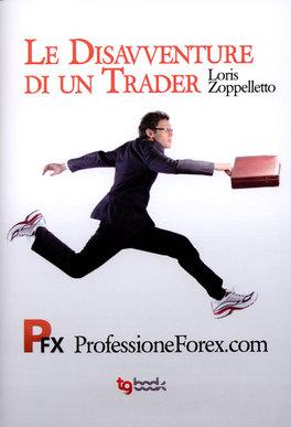 Le Disavventure di un Trader!