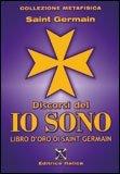 Discorsi dell'Io Sono - Libro d'Oro di Saint Germain