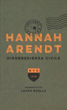 DISOBBEDIENZA CIVILE di Hannah Arendt