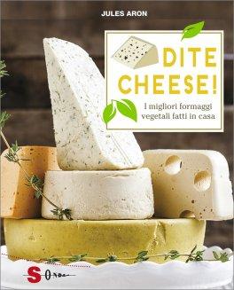 Dite Cheese!