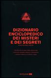 Dizionario Enciclopedico dei Misteri e dei Segreti