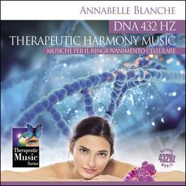 DNA 432 Hz Therapeutic Harmony Music - Musiche per il Ringiovanimento Cellulare