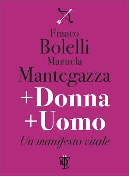 + DONNA + UOMO — Un manifesto vitale di Franco Bolelli, Manuela Mantegazza