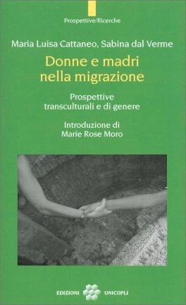 Donne e Madri nella Migrazione