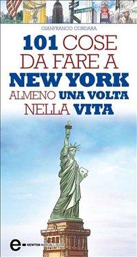eBook - 101 Cose da Fare a New York Almeno una Volta nella Vita