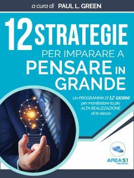 eBook - 12 Strategie per Imparare a Pensare in Grande