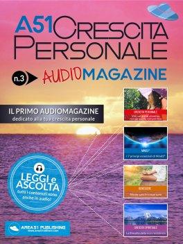 Macrolibrarsi - eBook - A51 Crescita Personale - Audiomagazine N.3