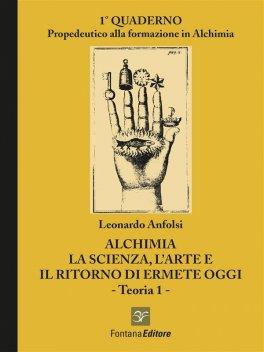 eBook - Alchimia - La Scienza, l'Arte e il ritorno di Ermete oggi