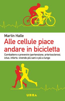 eBook - Alle Cellule Piace Andare in Bicicletta - EPUB