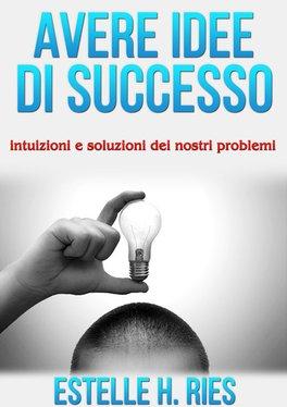 eBook - Avere Idee di Successo