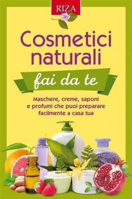 Ebook - Cosmetici Naturali Dai Fa Te