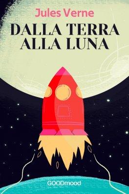 eBook - Dalla Terra alla Luna
