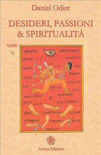 eBook - Desideri, passioni & spiritualità