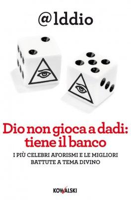 eBook - Dio non Gioca a Dadi: Tiene il Banco - EPUB