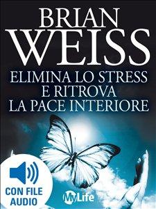 eBook - Elimina lo stress e ritrova la pace interiore