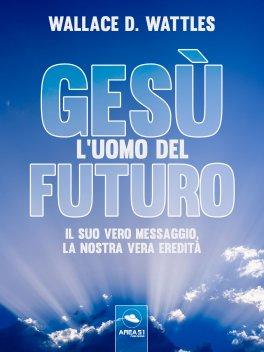 eBook - Gesù: l'Uomo del Futuro