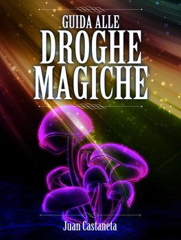 eBook - Guida alle Droghe Magiche
