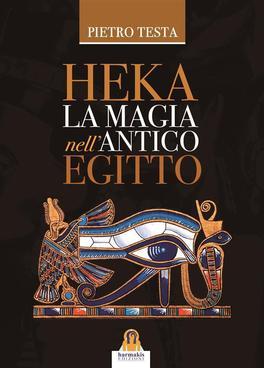 eBook - Heka - La Magia nell'Antico Egitto