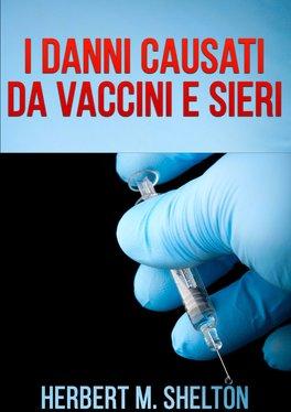 eBook - I danni causati da Vaccini e Sieri